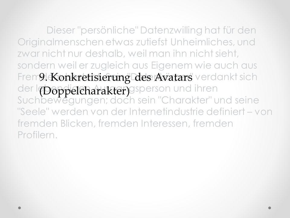 9. Konkretisierung des Avatars (Doppelcharakter)