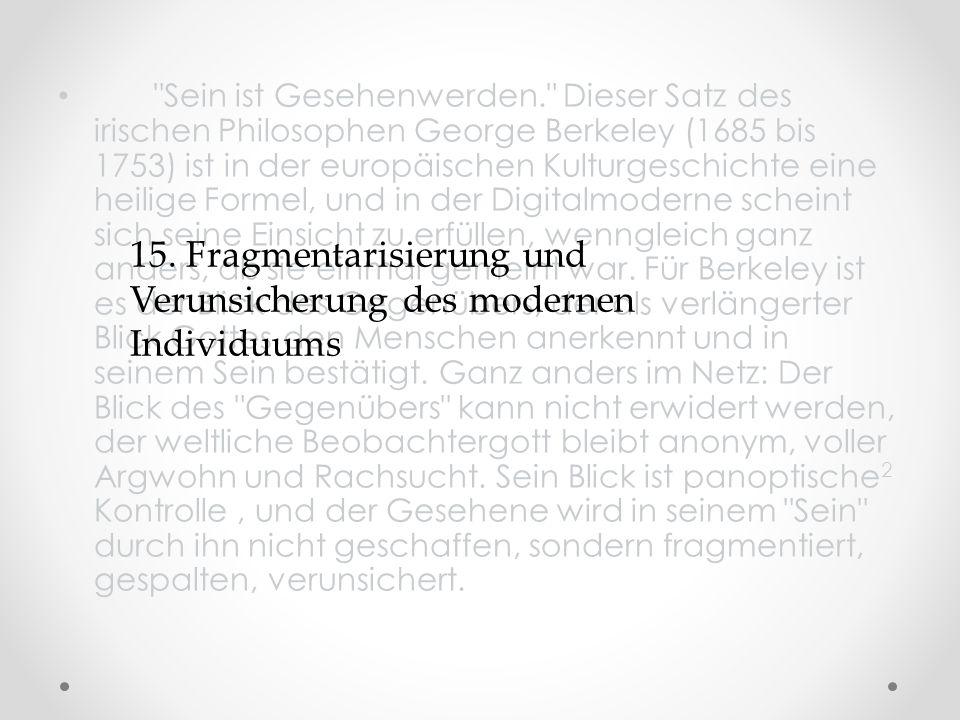 15. Fragmentarisierung und Verunsicherung des modernen Individuums