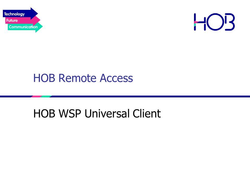 HOB Remote Access HOB WSP Universal Client