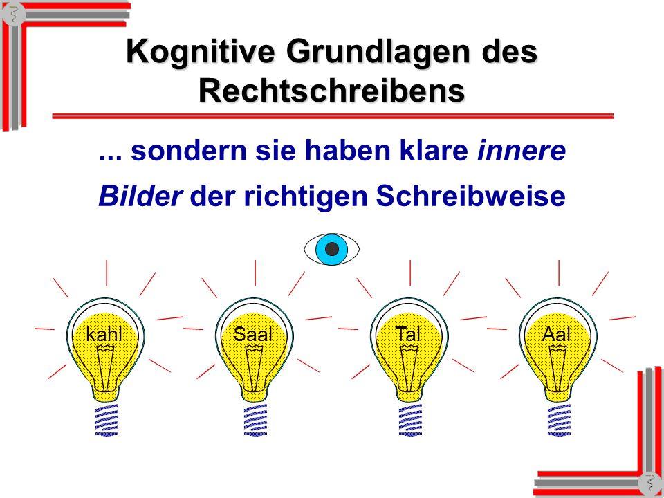 Kognitive Grundlagen des Rechtschreibens...