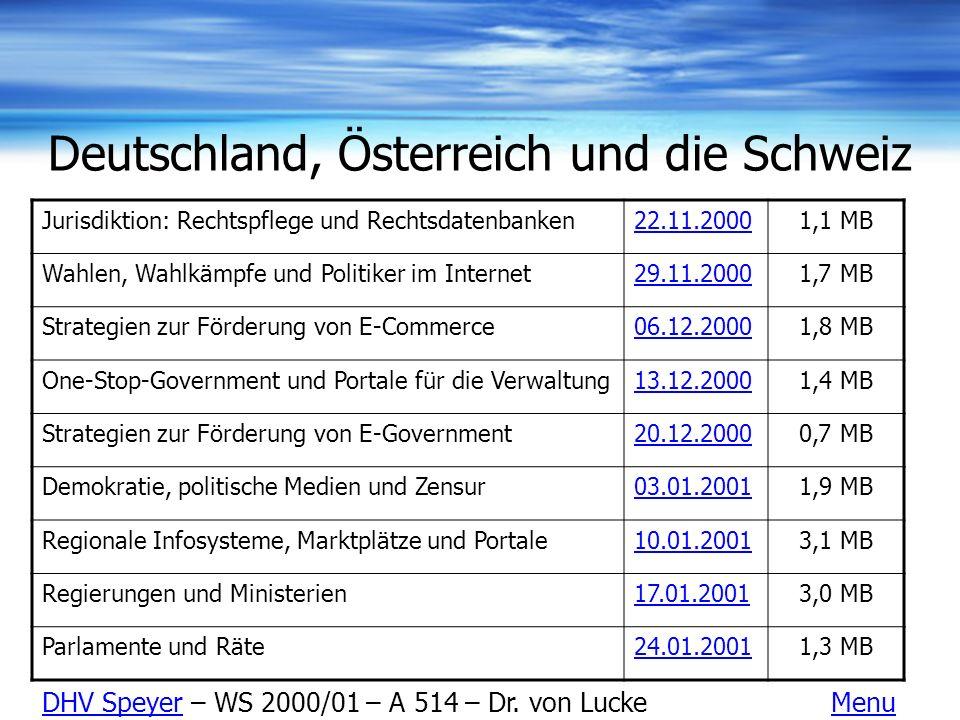Deutschland, Österreich und die Schweiz Jurisdiktion: Rechtspflege und Rechtsdatenbanken22.11.20001,1 MB Wahlen, Wahlkämpfe und Politiker im Internet2