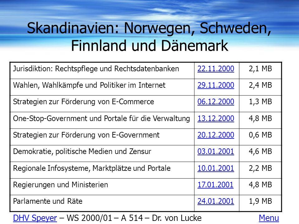 Skandinavien: Norwegen, Schweden, Finnland und Dänemark Jurisdiktion: Rechtspflege und Rechtsdatenbanken22.11.20002,1 MB Wahlen, Wahlkämpfe und Politi