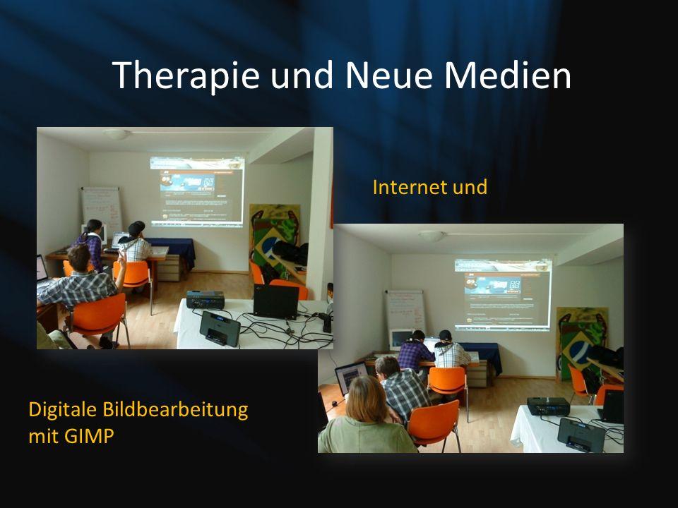 Therapie und Neue Medien Internet und Digitale Bildbearbeitung mit GIMP