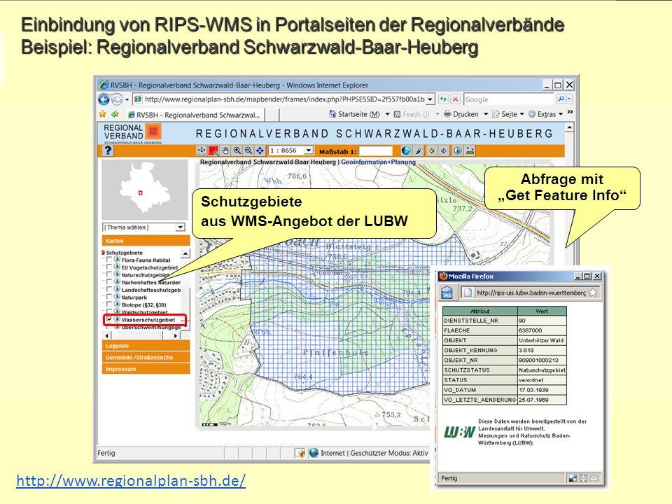 Folie 11 WPS-Workshop am 30.09.2010 in der LUBW Einbindung von RIPS-WMS in Portalseiten der Regionalverbände Beispiel: Regionalverband Schwarzwald-Baa