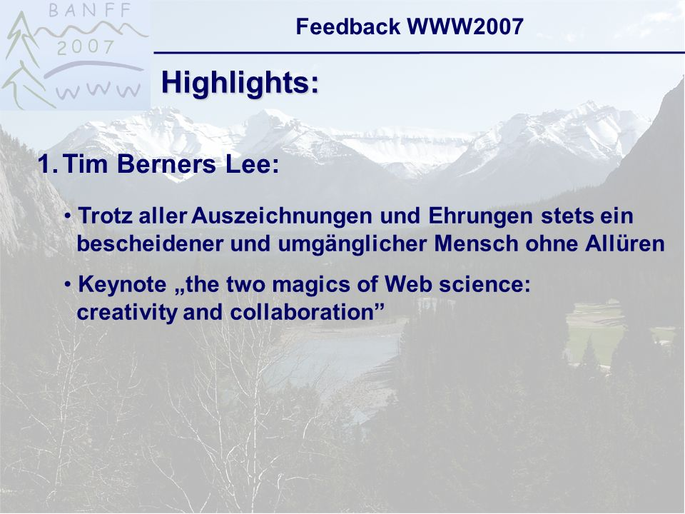6-Sep-2007reto ambühler5 Feedback WWW2007 the two magics of Web science: creativity and collaboration:
