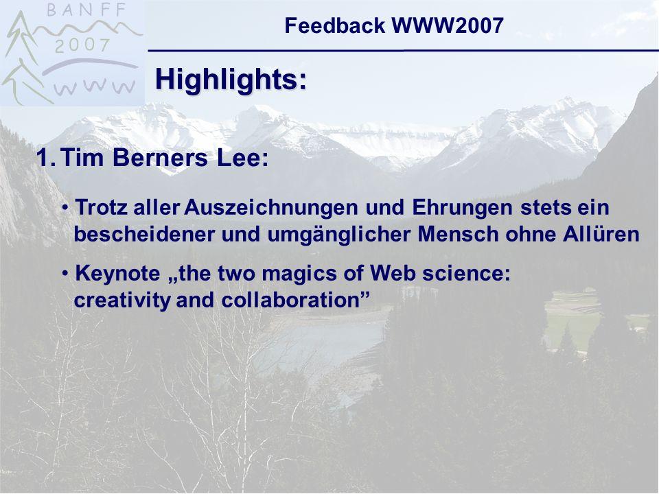 6-Sep-2007reto ambühler15 Feedback WWW2007 Highlights: 3.Web History Exhibit:
