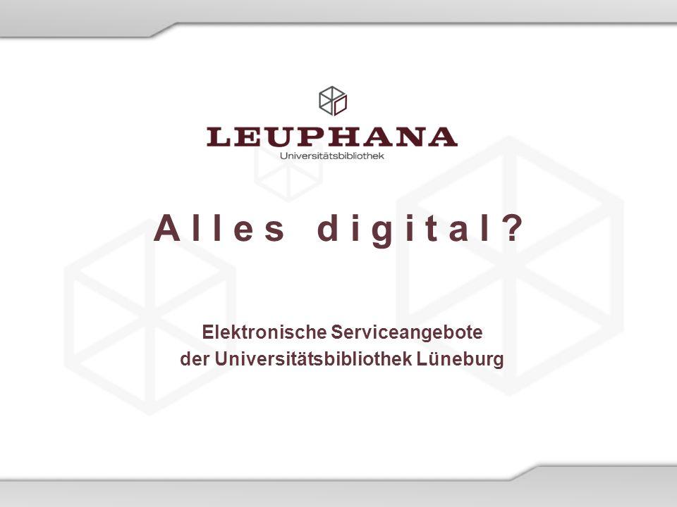 Universitätsbibliothek Lüneburg 08.03.2014 4.3 OLC (Online Contents) 1/3 Inhalt: - 28 Mio.