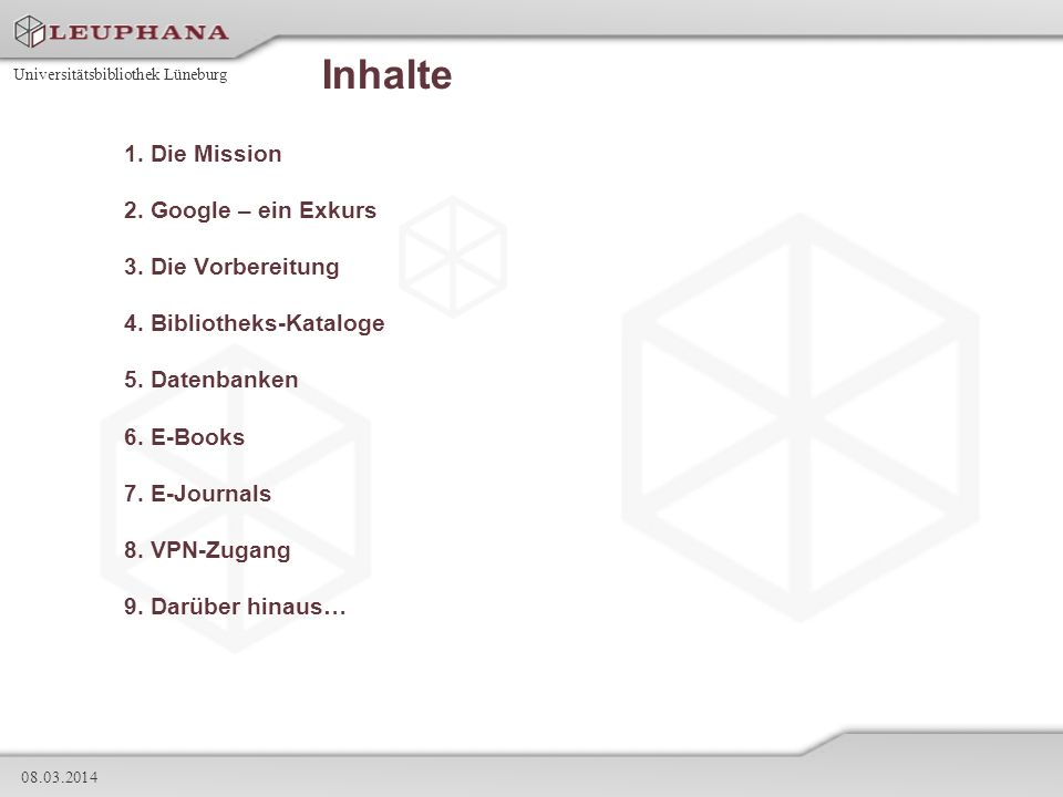 Universitätsbibliothek Lüneburg 08.03.2014 4.3 OLC (Online Contents) 2/3 Nutzung/Zugang: - Im Internet verfügbar - Website der Universitätsbibliothek - Passwortschutz - 7 Tage in der Woche 24 Stunden lang