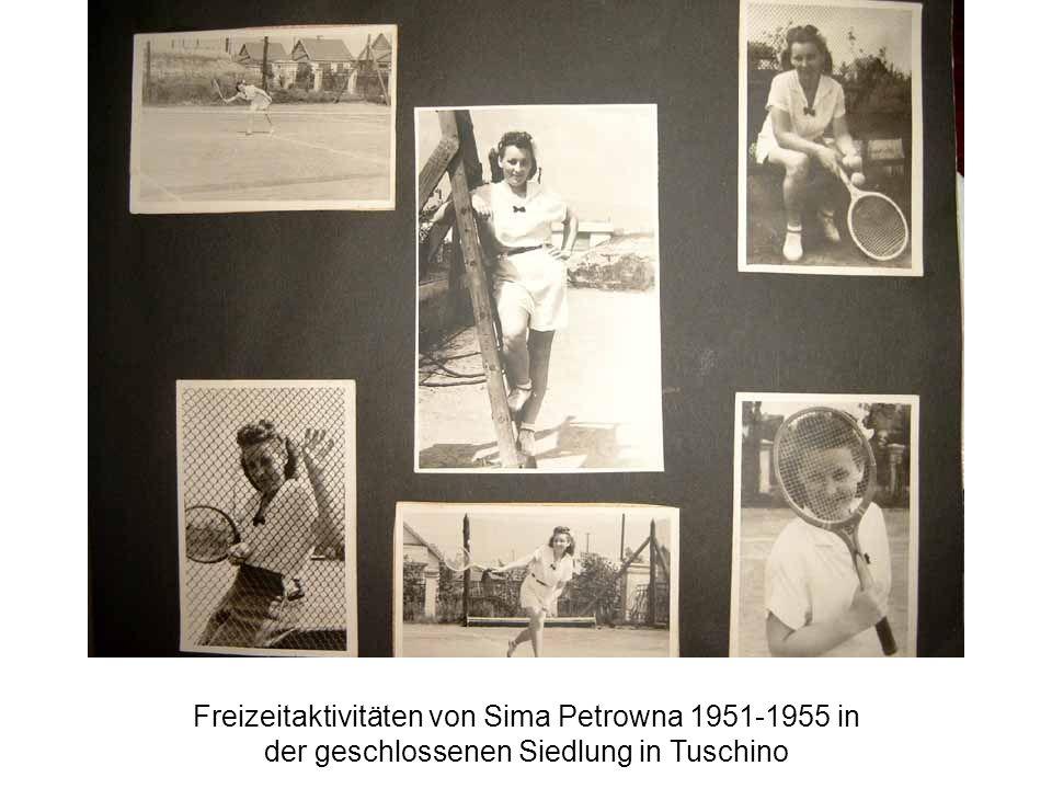 Freizeitaktivitäten von Sima Petrowna 1951-1955 in der geschlossenen Siedlung in Tuschino