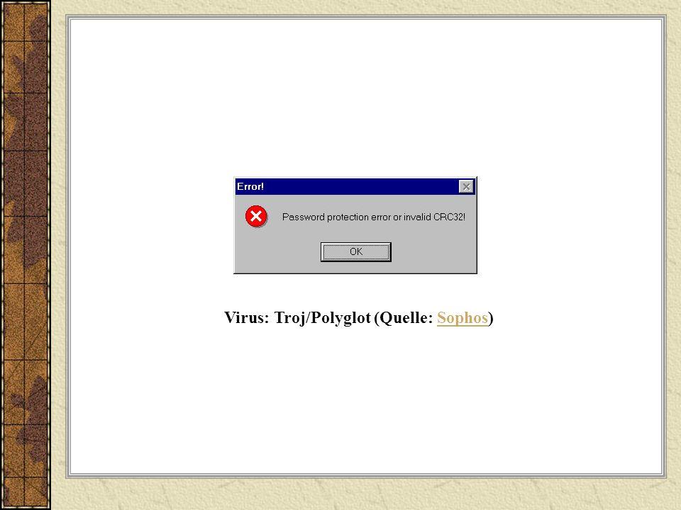 Virus: Troj/Polyglot (Quelle: Sophos)Sophos