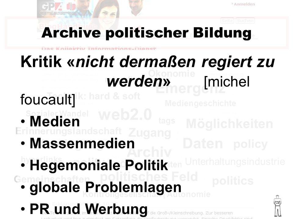 politisches Feld web2.0 politics policy polity Bedingungen Emergenz Archive politischer Bildung Sozialer Wandel Mediengeschichte Technik: hard & soft Ökonomie rekonfig.