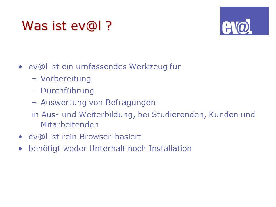 Technische Umsetzung ev@l ist eine ASP-Lösung (Application Service Providing).