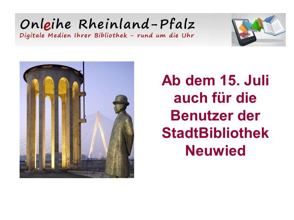 Ab dem 15. Juli auch für die Benutzer der StadtBibliothek Neuwied