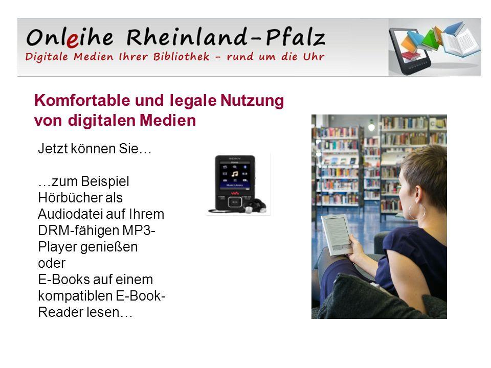 Komfortable und legale Nutzung von digitalen Medien Jetzt können Sie… …zum Beispiel Hörbücher als Audiodatei auf Ihrem DRM-fähigen MP3- Player genießen oder E-Books auf einem kompatiblen E-Book- Reader lesen…