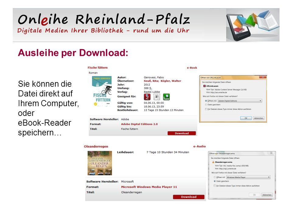 Ausleihe per Download: Sie können die Datei direkt auf Ihrem Computer, oder eBook-Reader speichern…
