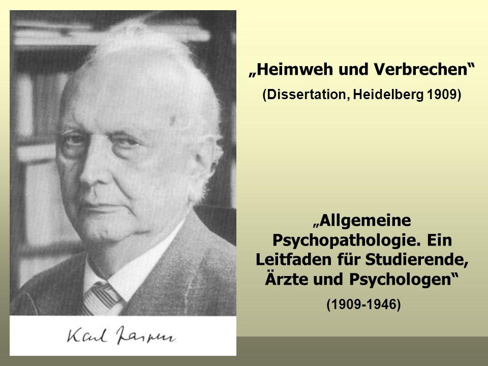 Heimweh und Verbrechen (Dissertation, Heidelberg 1909) Allgemeine Psychopathologie. Ein Leitfaden für Studierende, Ärzte und Psychologen (1909-1946)