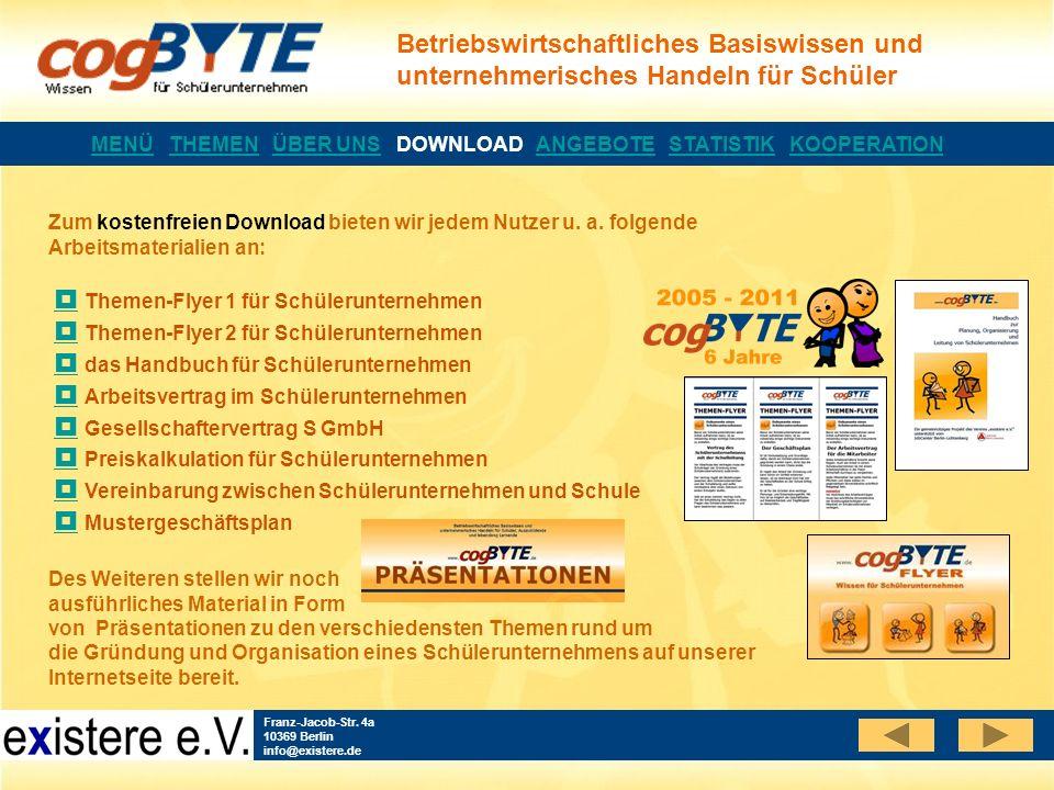 Betriebswirtschaftliches Basiswissen und unternehmerisches Handeln für Schüler Franz-Jacob-Str. 4a 10369 Berlin info@existere.de Zum kostenfreien Down