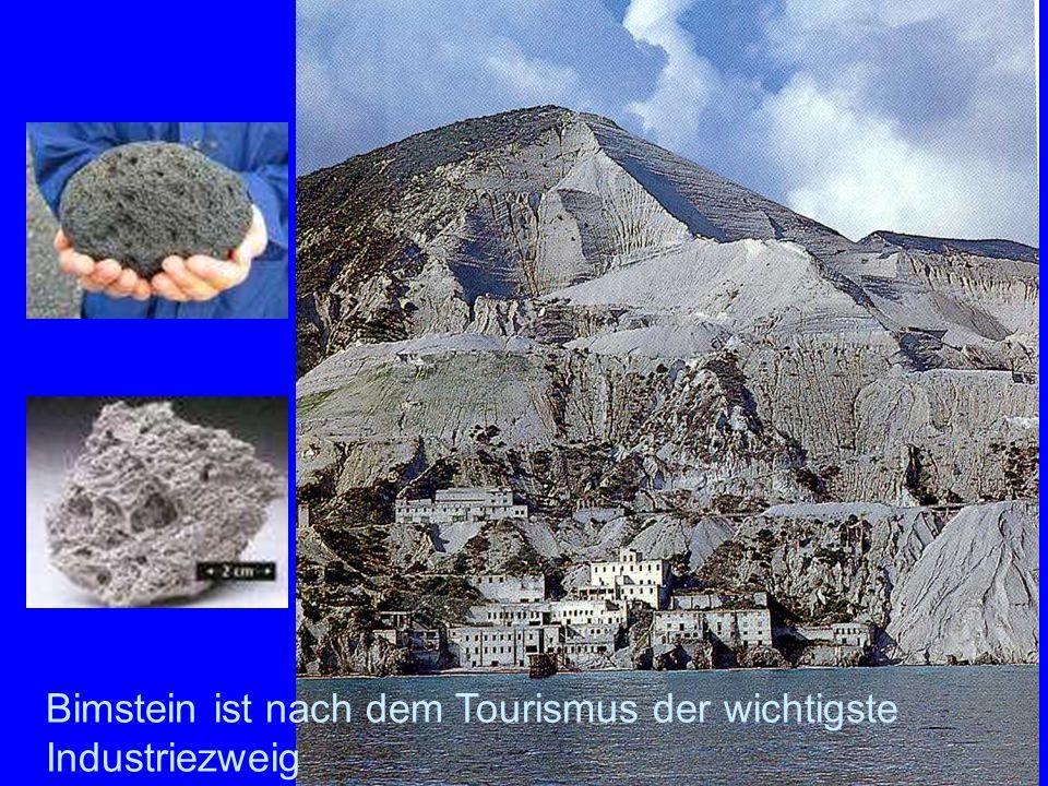 Bimstein Bimstein ist nach dem Tourismus der wichtigste Industriezweig