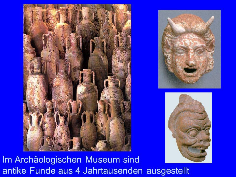 Funde aus der Antike Im Archäologischen Museum sind antike Funde aus 4 Jahrtausenden ausgestellt