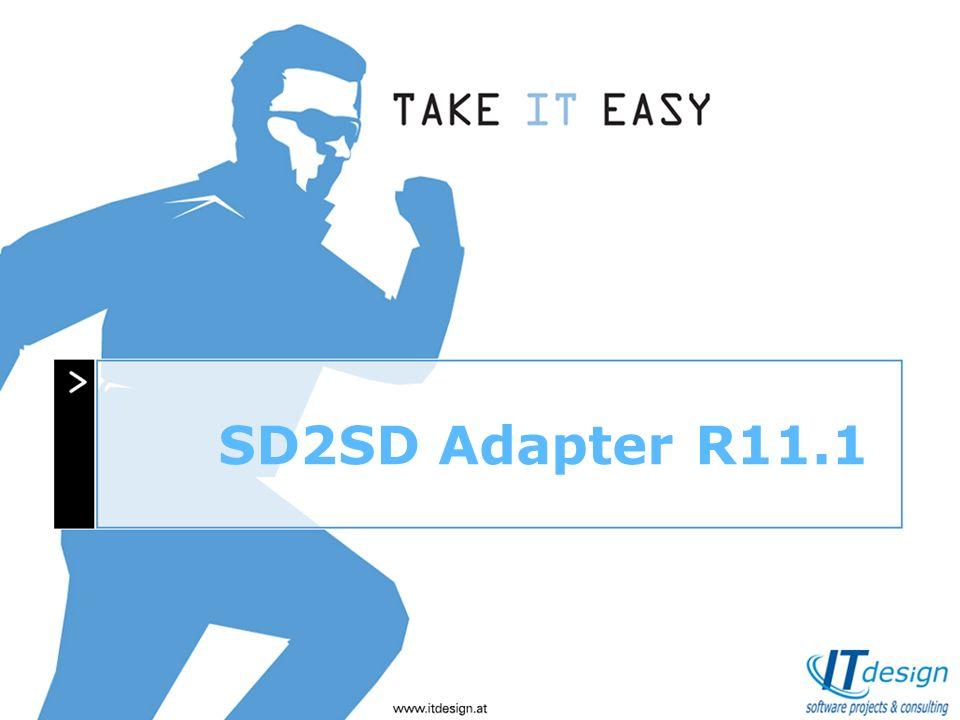 Ein Unternehmen stellt sich vor SD2SD Adapter R11.1