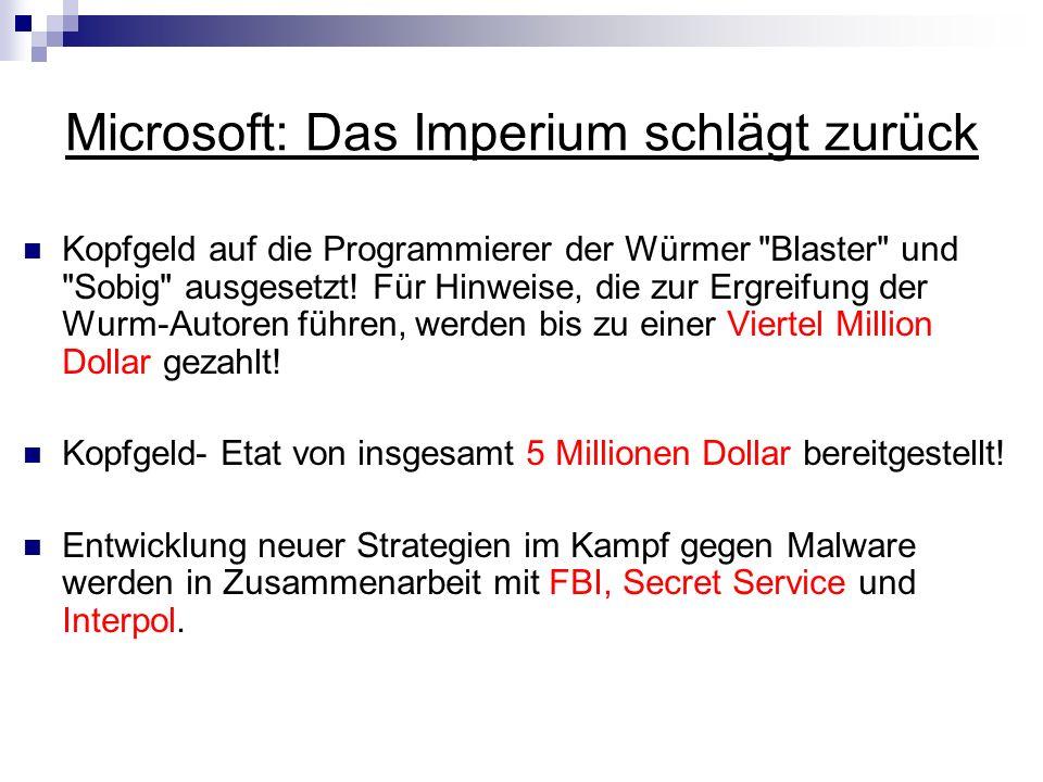 Microsoft: Das Imperium schlägt zurück Kopfgeld auf die Programmierer der Würmer