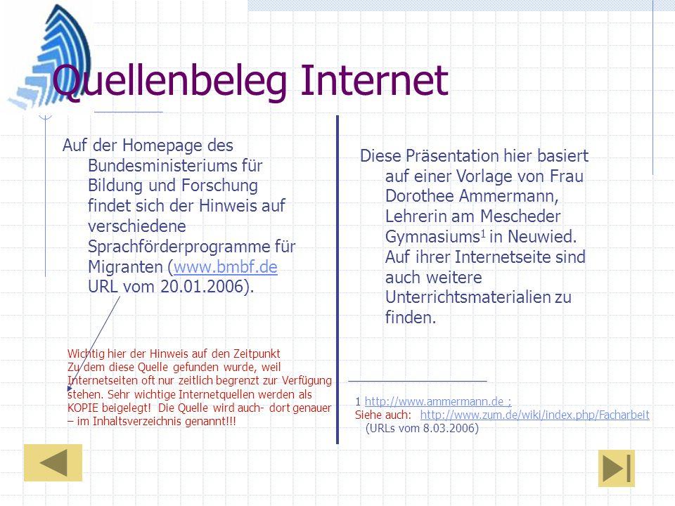 Quellenbeleg Internet Auf der Homepage des Bundesministeriums für Bildung und Forschung findet sich der Hinweis auf verschiedene Sprachförderprogramme