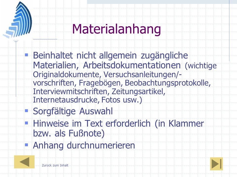 Materialanhang Beinhaltet nicht allgemein zugängliche Materialien, Arbeitsdokumentationen (wichtige Originaldokumente, Versuchsanleitungen/- vorschrif