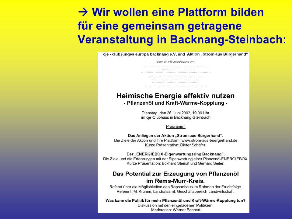 Wir wollen eine Plattform bilden für eine gemeinsam getragene Veranstaltung in Backnang-Steinbach: