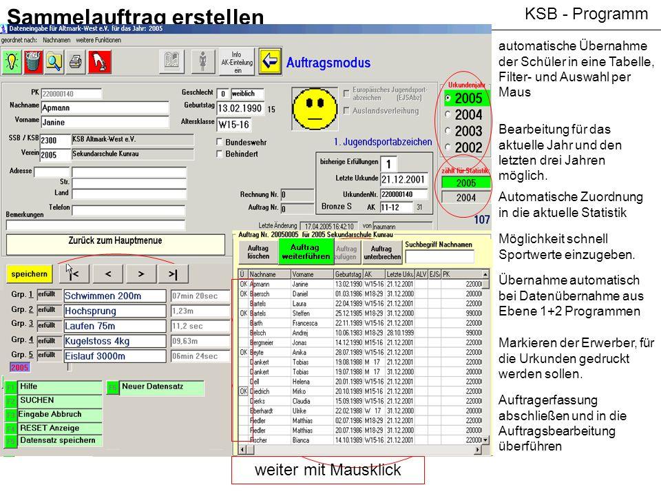 KSB - Programm Sammelauftrag erstellen automatische Übernahme der Schüler in eine Tabelle, Filter- und Auswahl per Maus Bearbeitung für das aktuelle J