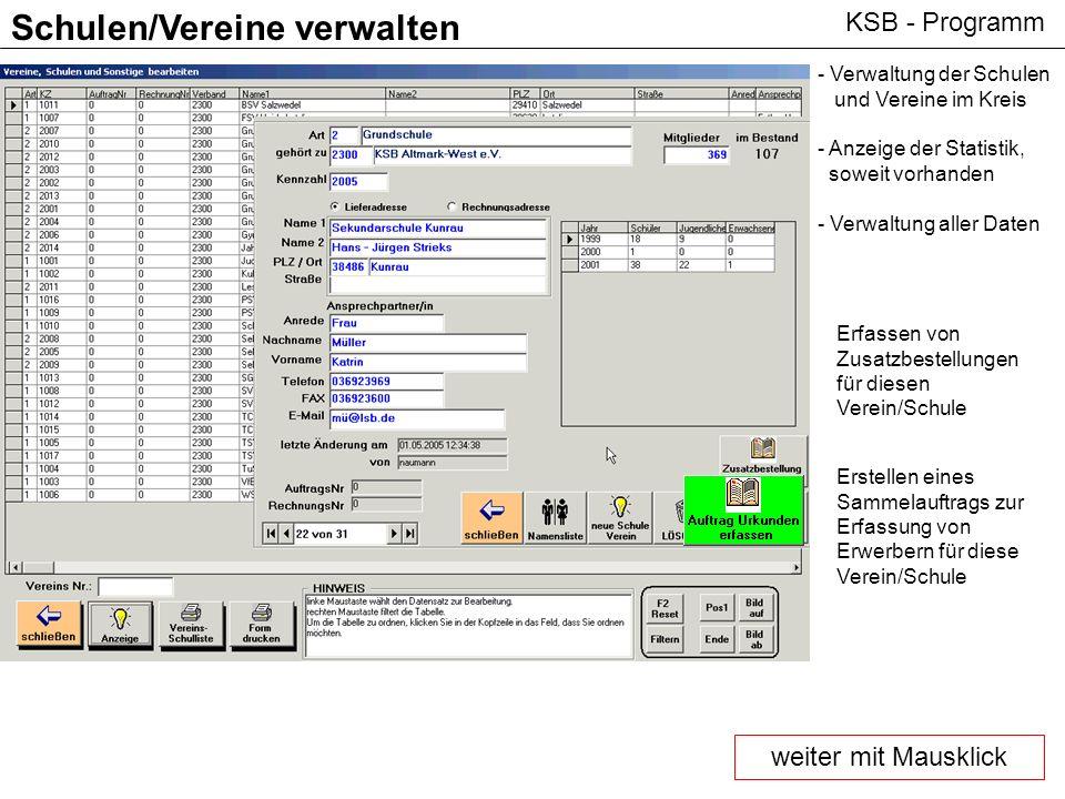 KSB - Programm Schulen/Vereine verwalten - Verwaltung der Schulen und Vereine im Kreis - Anzeige der Statistik, soweit vorhanden - Verwaltung aller Da