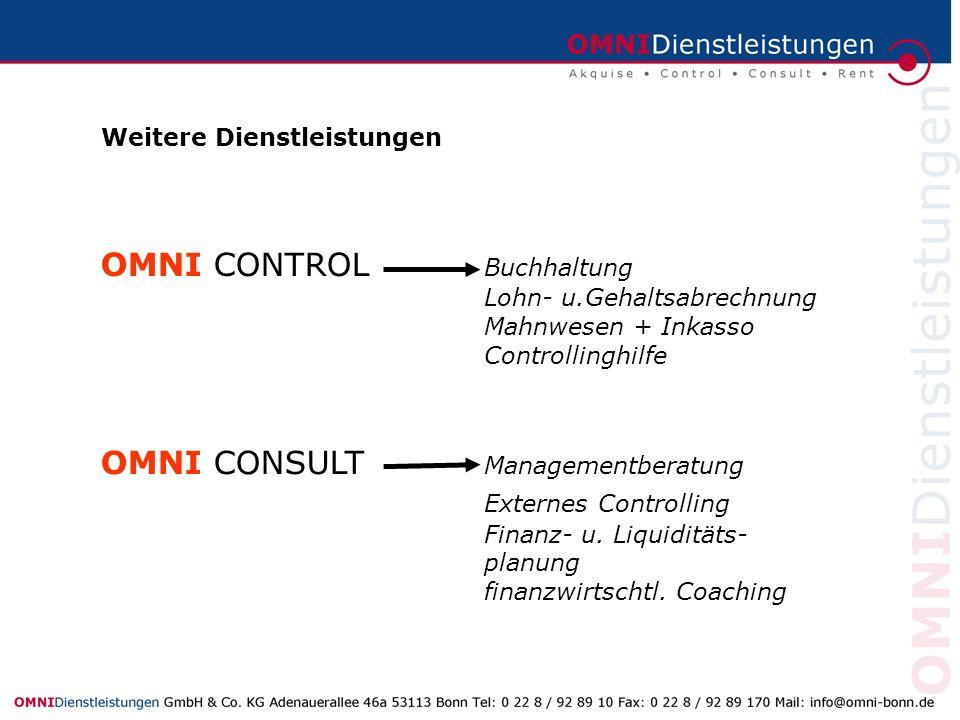 OMNI CONTROL Buchhaltung Lohn- u.Gehaltsabrechnung Mahnwesen + Inkasso Controllinghilfe OMNI CONSULT Managementberatung Externes Controlling Finanz- u