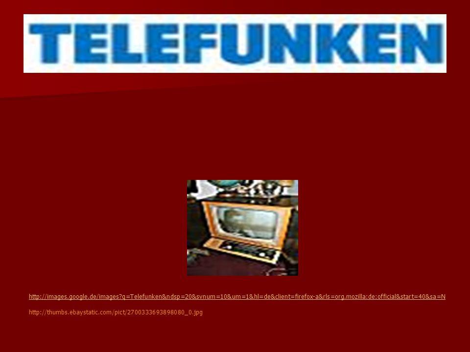 http://images.google.de/images?q=Telefunken&ndsp=20&svnum=10&um=1&hl=de&client=firefox-a&rls=org.mozilla:de:official&start=40&sa=N http://thumbs.ebays