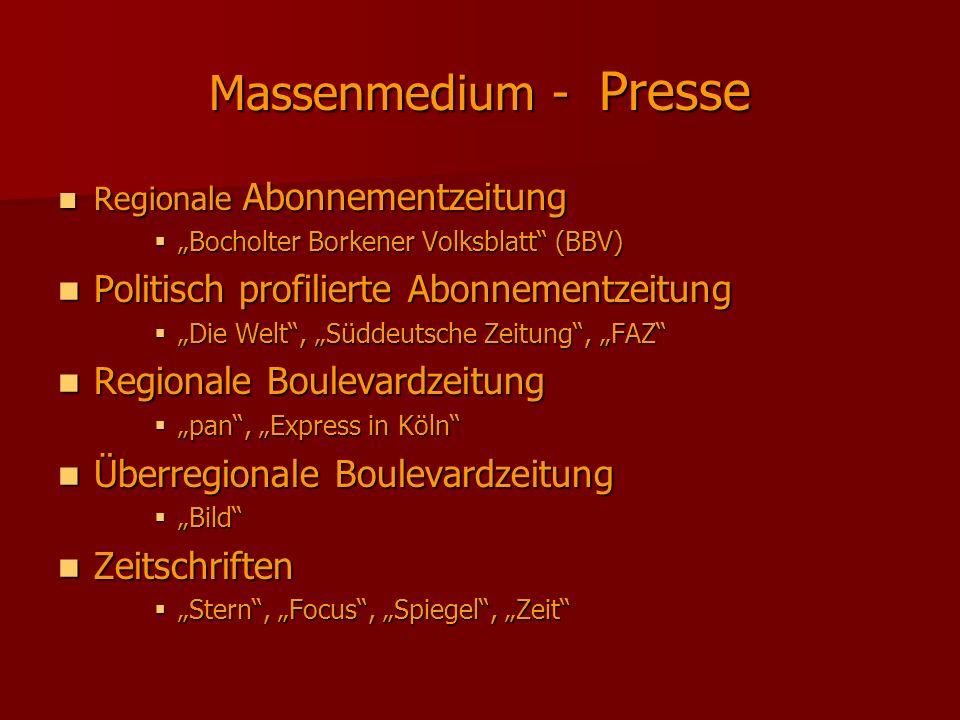 Massenmedium - Presse Regionale Abonnementzeitung Regionale Abonnementzeitung Bocholter Borkener Volksblatt (BBV) Bocholter Borkener Volksblatt (BBV)