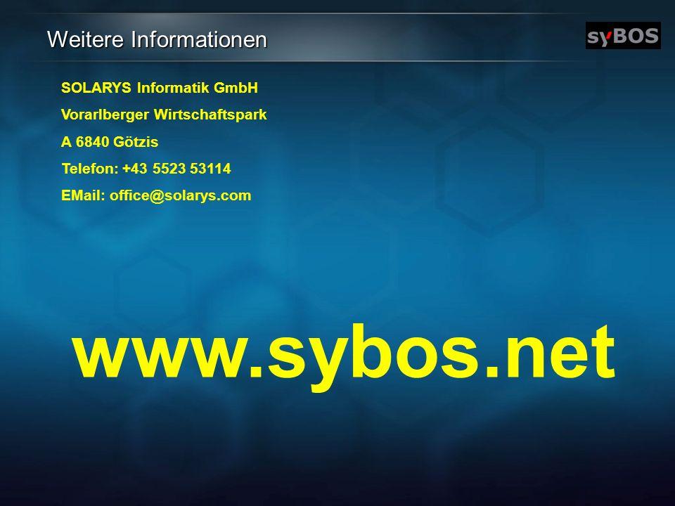 www.sybos.net Weitere Informationen SOLARYS Informatik GmbH Vorarlberger Wirtschaftspark A 6840 Götzis Telefon: +43 5523 53114 EMail: office@solarys.c