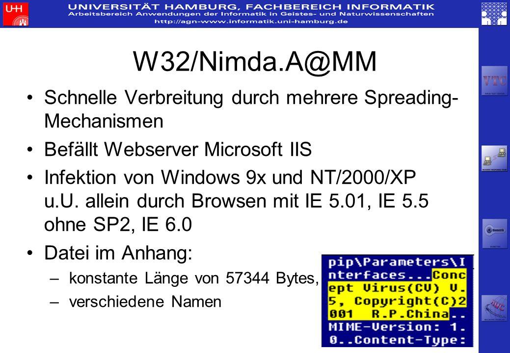 W32/Nimda.A@MM Schnelle Verbreitung durch mehrere Spreading- Mechanismen Befällt Webserver Microsoft IIS Infektion von Windows 9x und NT/2000/XP u.U.