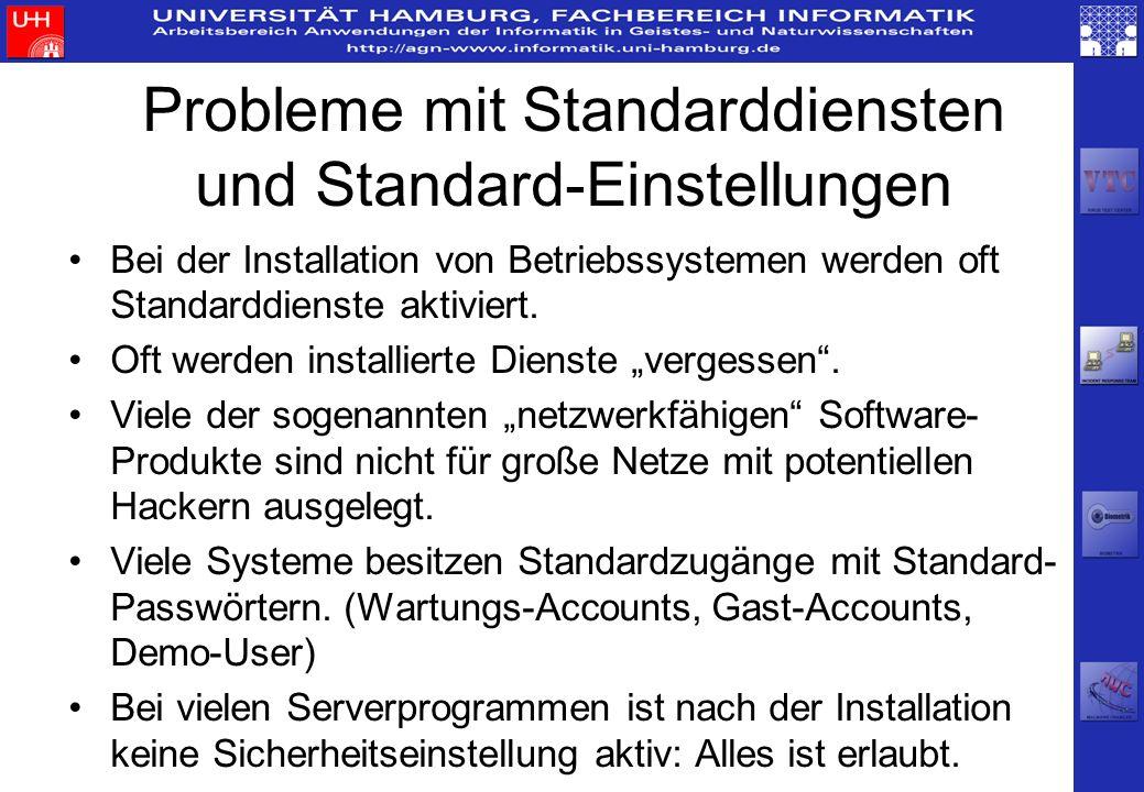 Typische Angriffe nach Statistiken des CERT CC 1988: Passwörter 1994: Internet-Sniffer sendmail-Angriffe Trojaner für Systemprogramme groß angelegte Scans (z.B.