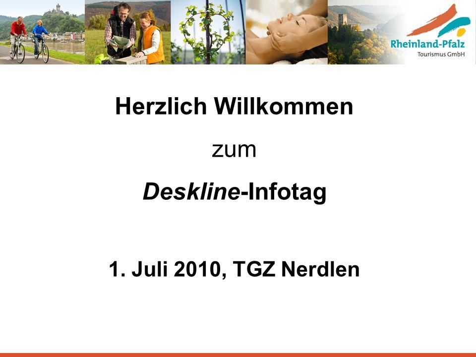 Herzlich Willkommen zum Deskline-Infotag 1. Juli 2010, TGZ Nerdlen