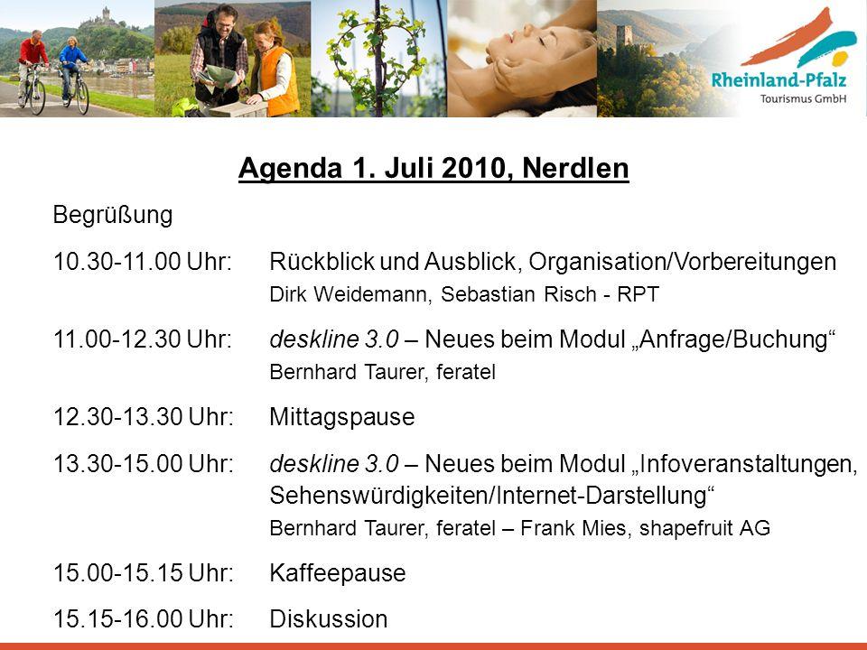 Agenda 1. Juli 2010, Nerdlen Begrüßung 10.30-11.00 Uhr:Rückblick und Ausblick, Organisation/Vorbereitungen Dirk Weidemann, Sebastian Risch - RPT 11.00