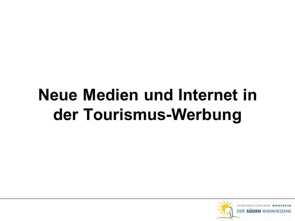 Neue Medien und Internet in der Tourismus-Werbung