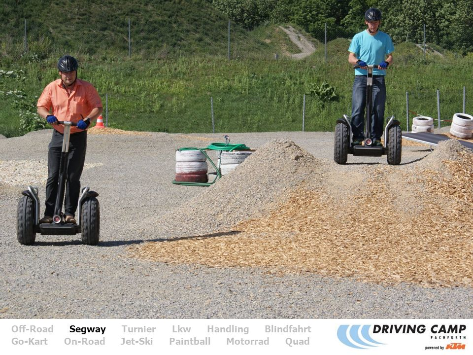 Off-Road Segway Turnier Lkw Handling Blindfahrt 4 Go-Kart On-Road Jet-Ski Paintball Motorrad Quad