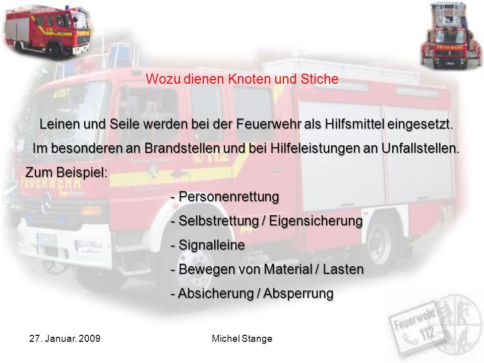 27. Januar. 2009Michel Stange Knoten und Stiche