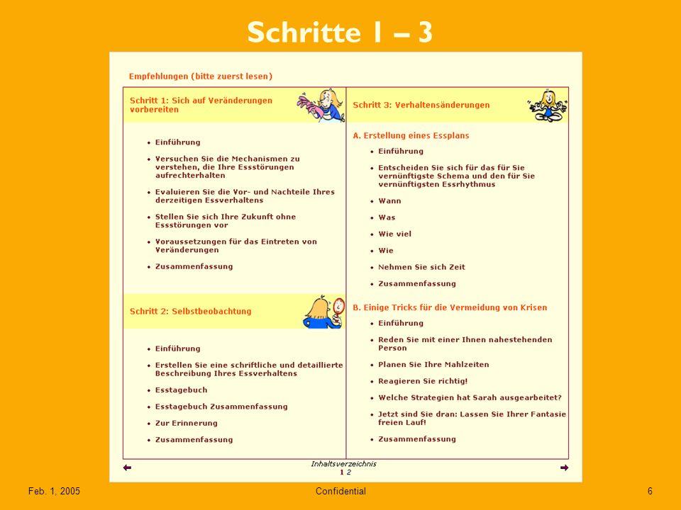 Confidential6Feb. 1, 2005 Schritte 1 – 3
