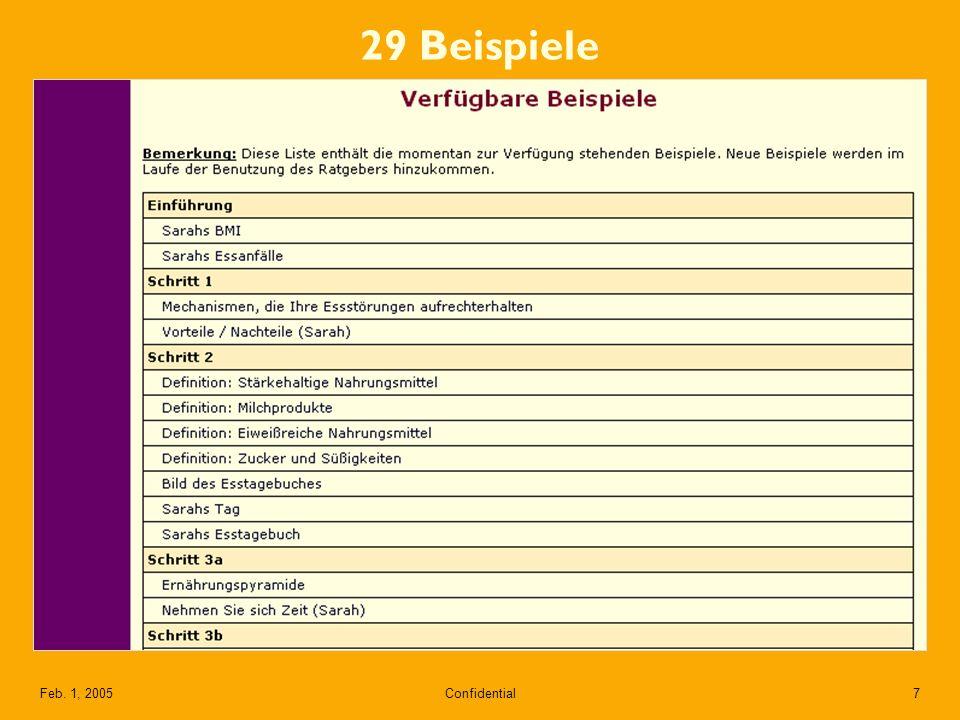 Confidential7Feb. 1, 2005 29 Beispiele