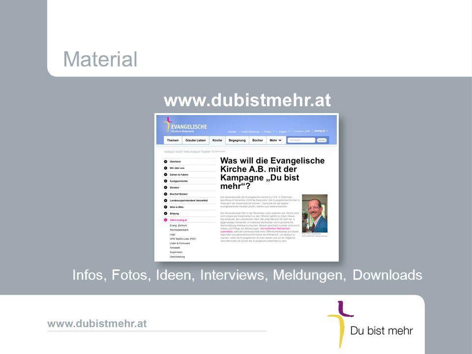 Material www.dubistmehr.at Infos, Fotos, Ideen, Interviews, Meldungen, Downloads
