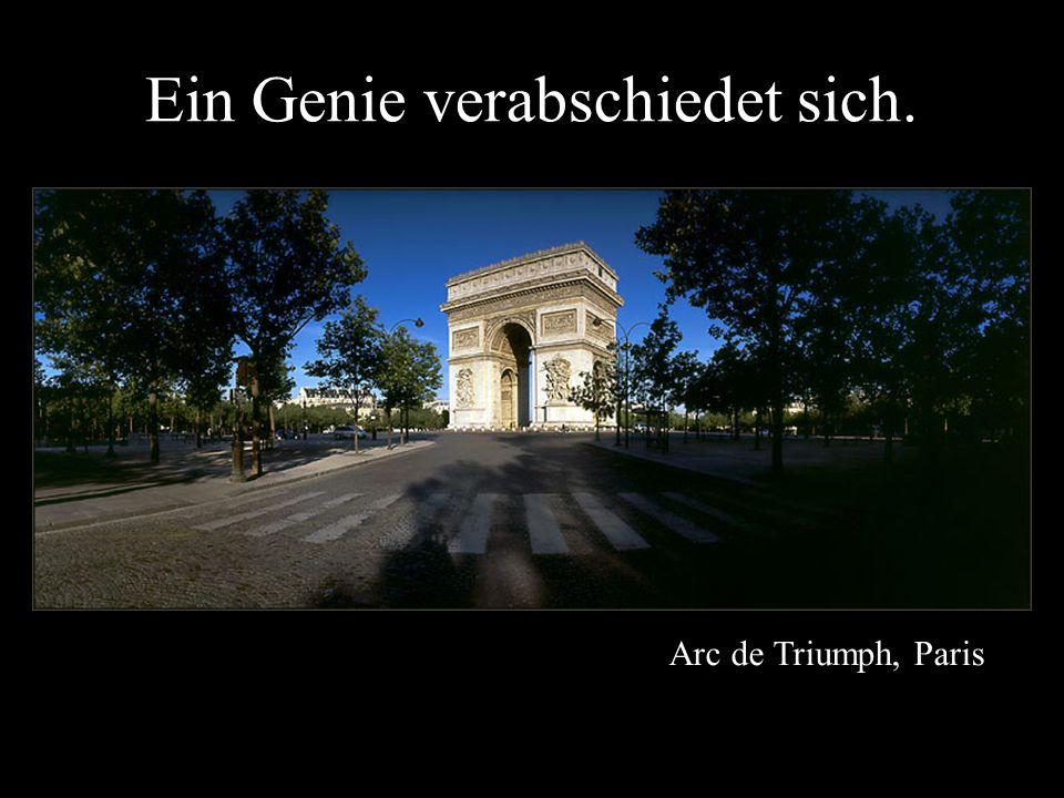 Arc de Triumph, Paris Ein Genie verabschiedet sich.