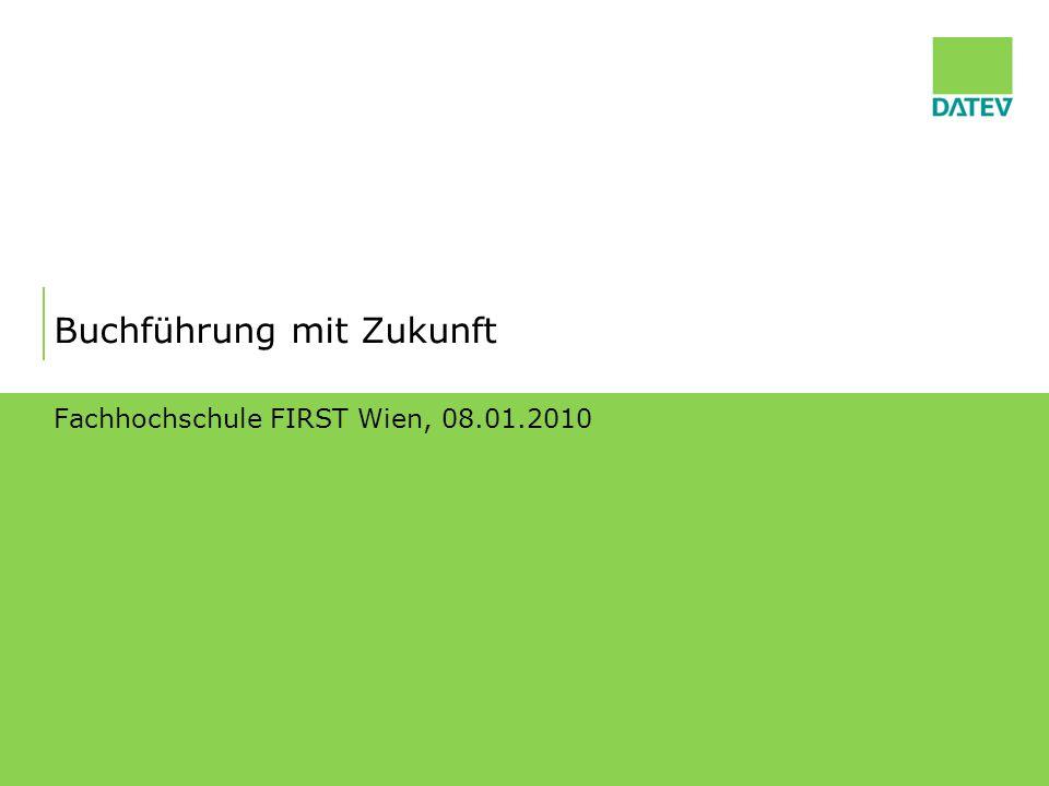 Buchführung mit Zukunft Fachhochschule FIRST Wien, 08.01.2010