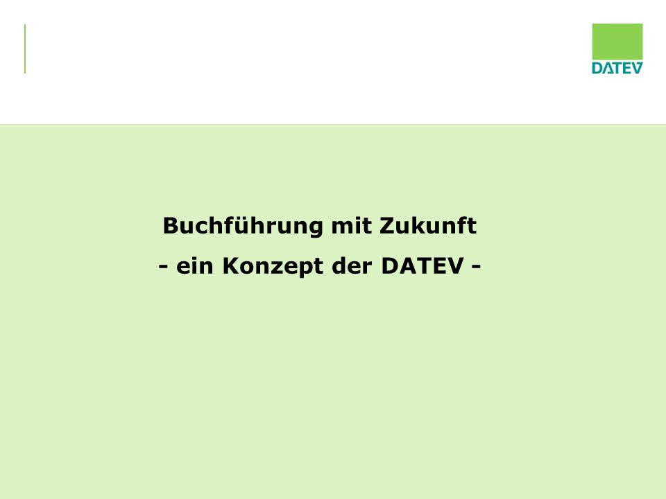 08.01.2010 13 Buchführung mit Zukunft - ein Konzept der DATEV -