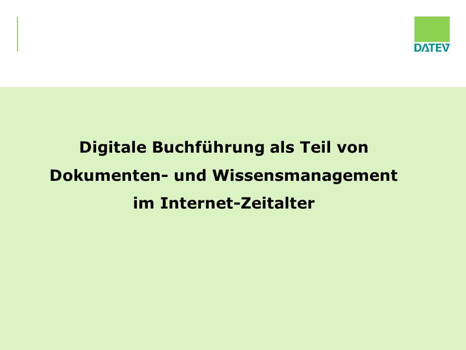 08.01.2010 23 Digitale Buchführung als Teil von Dokumenten- und Wissensmanagement im Internet-Zeitalter