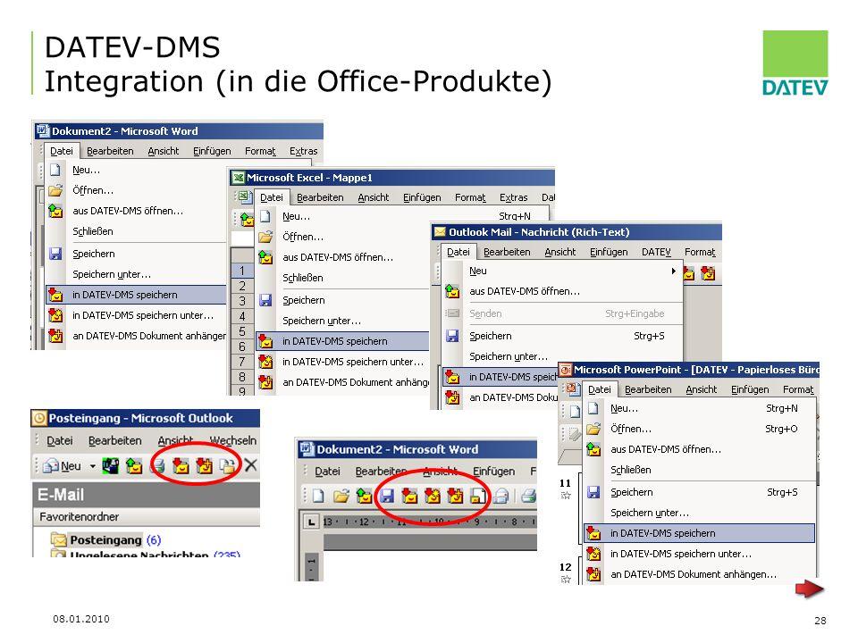 08.01.2010 28 DATEV-DMS Integration (in die Office-Produkte)