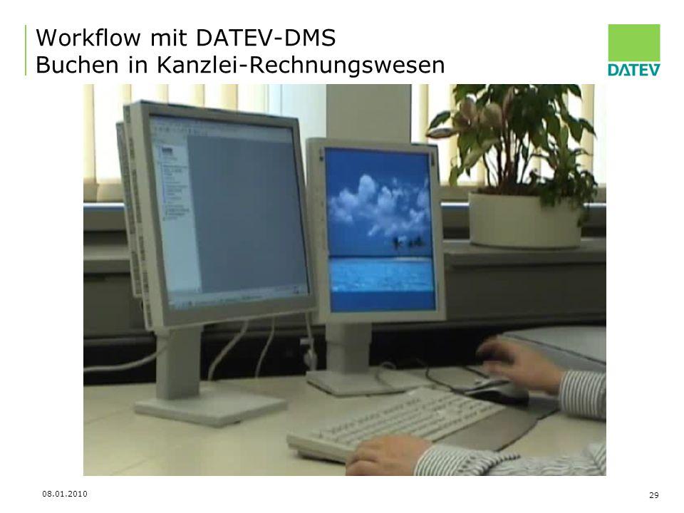 08.01.2010 29 Workflow mit DATEV-DMS Buchen in Kanzlei-Rechnungswesen